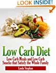 Low Carb Diet: Low Carb Meals and Low...