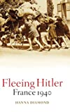 Fleeing Hitler: France 1940
