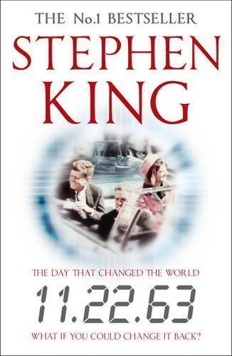 11.22.63 of King, Stephen on 05 July 2012