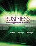 img - for Business: Connecting Principles to Practice book / textbook / text book