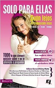 Solo para ellas (Especialidades Juveniles) (Spanish Edition) (Spanish