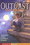 The Un-Magician (Outcast, Book 1) (0689866615) by Golden, Christopher