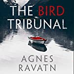 The Bird Tribunal | Agnes Ravatn