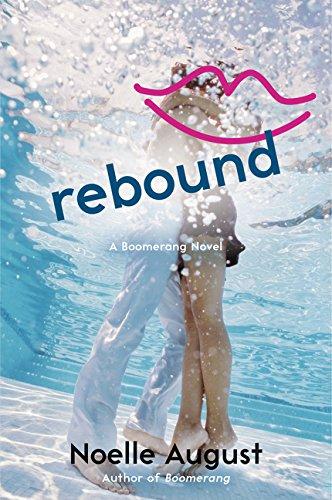 Rebound: A Boomerang Novel PDF