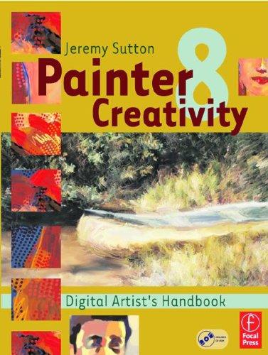 Painter 8 Creativity: Digital Artist's Handbook