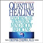 Quantum Healing | Deepak Chopra