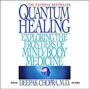 Quantum Healing Hörbuch