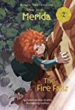 img - for Merida #2: The Fire Falls (Disney Princess) (A Stepping Stone Book(TM)) book / textbook / text book
