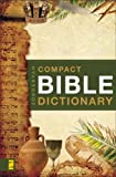Zondervans Compact Bible Dictionary