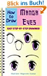 How to Draw Manga Eyes: Easy Step by...