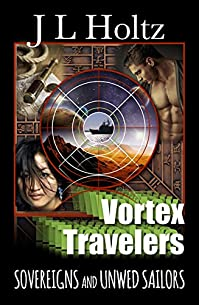 Vortex Travelers: Sovereigns And Unwed Sailors by J. L. Holtz ebook deal