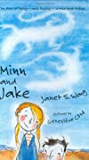 Minn and Jake (Bccb Blue Ribbon Fiction Books (Awards))
