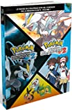 echange, troc Guide de stratégie officiel Pokémon de la région d'Unys : Volume 1 - Pokémon version noire 2 / Pokémon version blanche 2