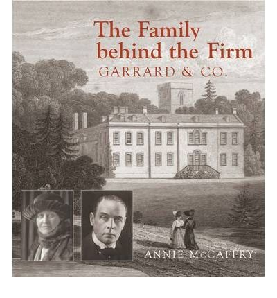 the-family-behind-the-firm-garrard-and-co-author-annie-mccaffry-mar-2010