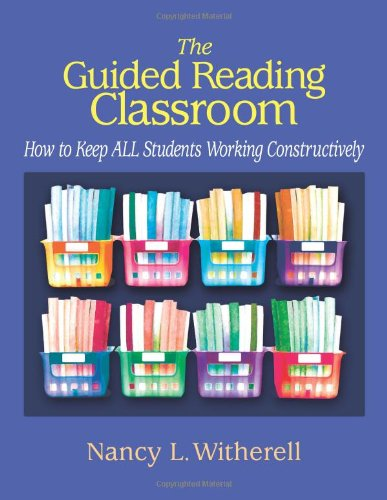 The Guided Reading Classroom: How to Keep ALL Students...