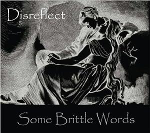 Some Brittle Words