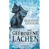 """Das gefrorene Lachenvon """"Susanne Gerdom"""""""