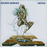 Switch by Golden Earring (2001-11-01)