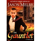 The Gauntlet (A Thriller)