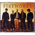Fireworks Cd Single (W/ 3 Live Tracks)