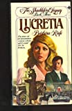 img - for Lucretia (The Shackleford Legacy, Book Three) book / textbook / text book