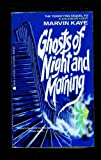 Ghosts of Night and Morning (0441286127) by Marvin Kaye