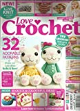 img - for Love Crochet Magazine (Summer 2014,Love Knit & Crochet Series) book / textbook / text book