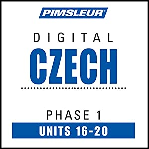 Czech Phase 1, Unit 16-20 Audiobook