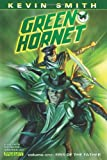 img - for Kevin Smiths Green Hornet Volume 1: Sins of the Father HC book / textbook / text book
