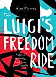 Luigis Freedom Ride