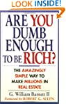 Are You Dumb Enough to Be Rich?: The...
