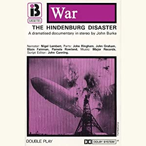 The Hindenburg Disaster (Dramatised) Performance