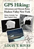 Hudson Valley Gps Hiking Adventures And Historic Ruins