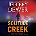 Solitude Creek: A Kathryn Dance Novel (       UNABRIDGED) by Jeffery Deaver Narrated by January LaVoy