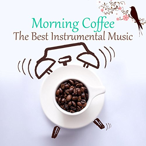 morning-coffee-the-best-instrumental-lounge-music-for-wake-up-start-a-good-day-with-relaxing-piano-a