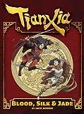 Tianxia: Blood, Silk & Jade