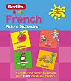 French Picture Dictionary (Kids Picture Dictionary) (English and French Edition)