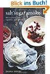 Salt Sugar Smoke: The Definitive Guid...