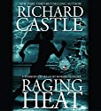 Raging Heat Audiobook by Richard Castle Narrated by Robert Petkoff