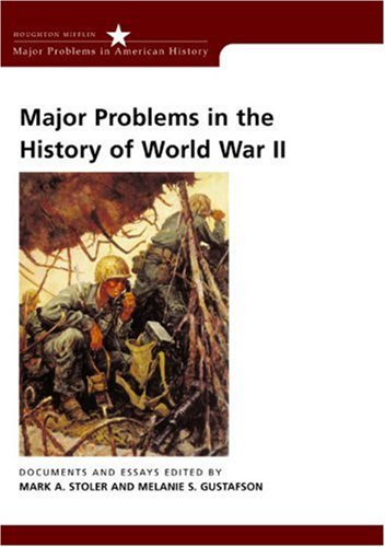 Major Problems in the History of World War II: Documents...