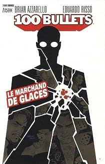 100 Bullets, Tome 2 : Le marchand de glaces (Panini) par Azzarello