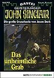 John Sinclair - Folge 0506: Das unheimliche Grab (German Edition)