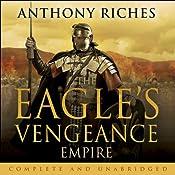 The Eagle's Vengeance: Empire VI | Anthony Riches