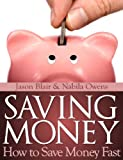 Saving Money: How to Save Money Fast