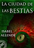 Image of La ciudad de las bestias (Spanish Edition)