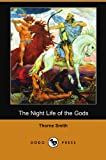 The Night Life of the Gods (Dodo Press) (1406591599) by Smith, Thorne