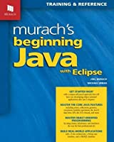 Murach's Beginning Java with Eclipse Front Cover