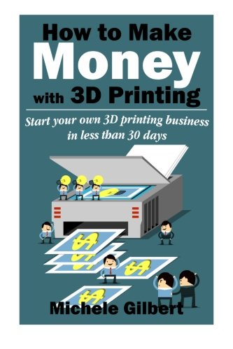 USED LN How To Make Money With D Printing Start Your Own D Printing Busines