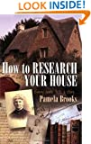 How to Research Your House: Every home tells a story
