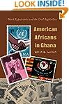 American Africans in Ghana: Black Exp...